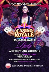 Casino Royale Anonymous Wednesdays Suzie Wong July 28
