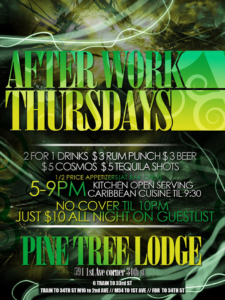 Afterwork Thursdays at Pine Tree Lodge NYC