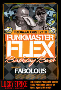funkmaster flex birthday bash hosted by fabolous lucky strike palisades mall august 27