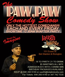 Paw Paw Comedy Show The Laugh Lounge Manhattan nyc  Friday