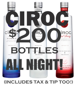 $200 bottles of ciroc all night