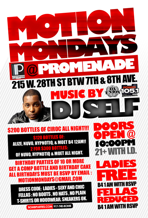 motion mondays with DJ Self bottle specials Monday NYC Club promenade