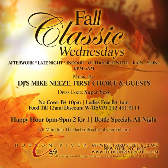 Fall Classic Wednesdays @ Hudson River Café Every Wednesday « Bomb ...
