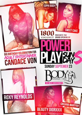 The Grand Opening Of Power Play Sundays Club Body Sunday