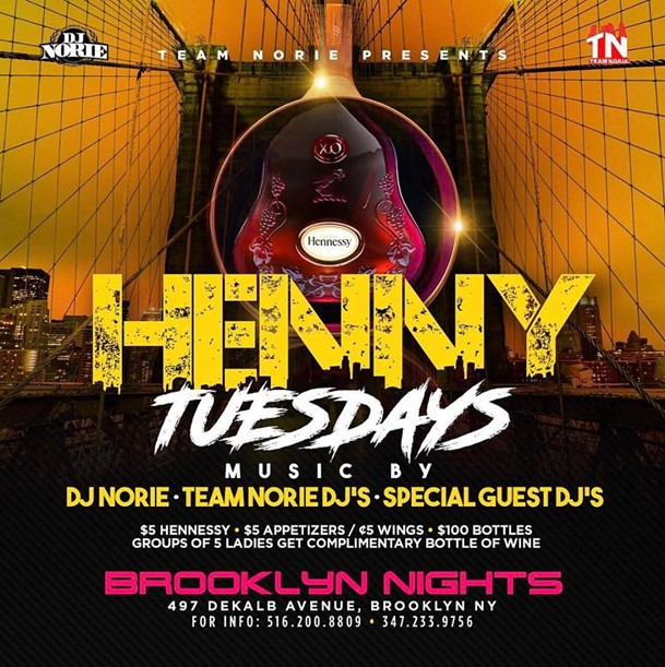 Henny Tesdays @ Brooklyn Nights