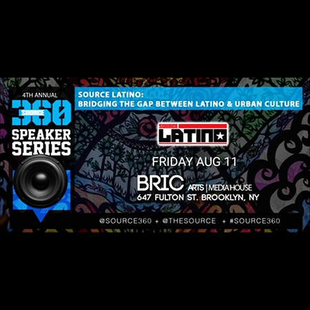 SOURCE360: Source Latino: Bridging The Gap Of Hispanic & Urban Culture