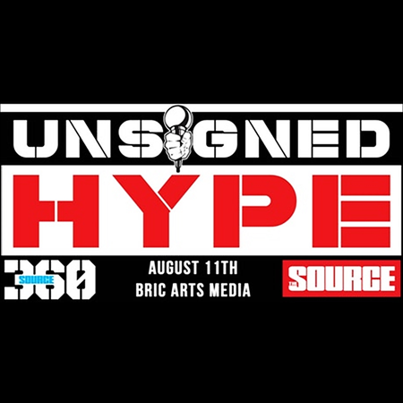 Source360: Unsigned Hype Showcase & Mic Check All-Stars