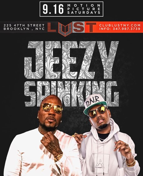 Motion Picture Saturdays Presents Jeezy @ LUST NY Saturday September 16, 2017