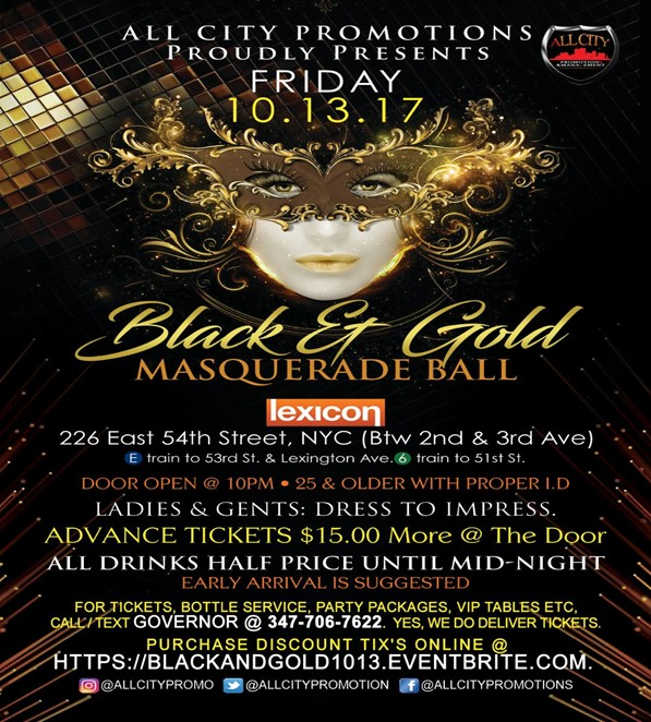 Black & Gold Masquerade Ball @ Lexicon Friday October 13, 2017