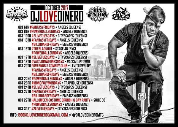 """Dj Love Dinero """"Go Home"""" Fall 2017 Appearance Dates October 2017"""