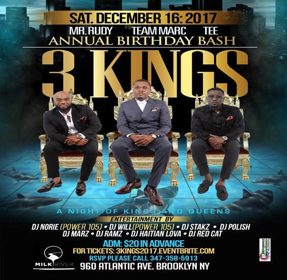 The Three Kings Annual Birthday Celebration @ Milk River Saturday December 16, 2017